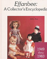 BK, 160 Effanbee: A Collector's Encyclopedia